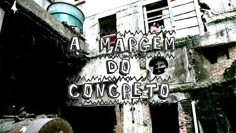 À Margem do Concreto(2006)